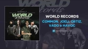 Common - World Records ft Joell Ortiz, Vado & Havoc